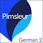 German Level 2: Learn to Speak and Understand German with Pimsleur Language Programs |  Pimsleur