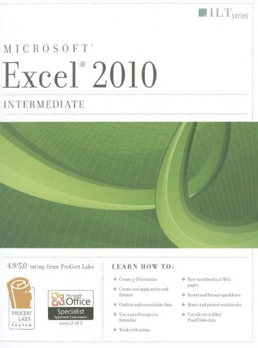 Excel 2010: Intermediate Student Manual (ILT)