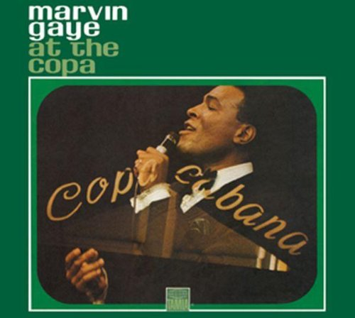 Marvin Gaye at the Copa artwork
