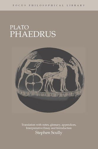 Plato : Phaedrus: A Translation With Notes, Glossary, Appendices,...
