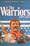 The Warriors: The Kent Chronicles, Volume 6