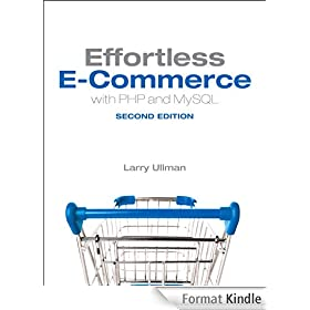 Effortless E-Commerce with PHP and MySQL (2nd Edition)