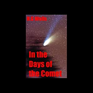 In the Days of the Comet | [H.G. Wells]