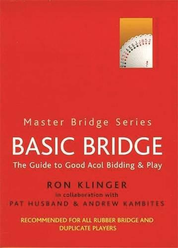 basic-bridge-the-guide-to-good-acol-bidding-play-master-bridge-series