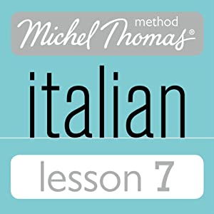 Michel Thomas Beginner Italian Lesson 7 Audiobook