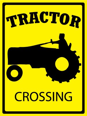 Security Sign - Tractor - Crossing - #491-92