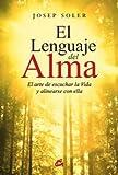 img - for LENGUAJE DEL ALMA, EL book / textbook / text book