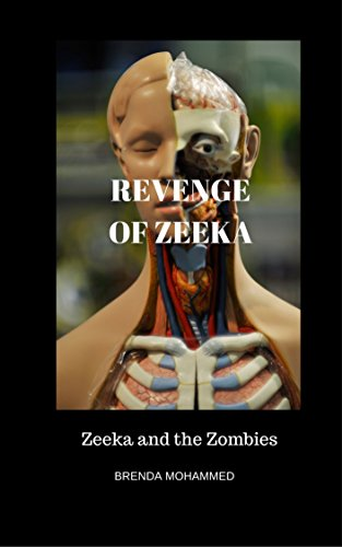 Book: Revenge of Zeeka - Zeeka and the Zombies by Brenda Mohammed