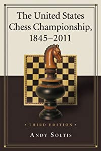 The United States Chess Championship, 1845-2011, 3d ed.
