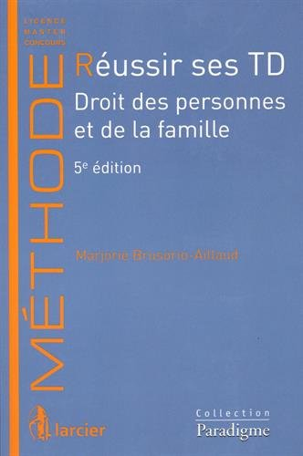 Réussir ses TD : Droit des personnes et de la famille