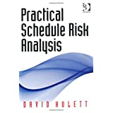 Practical Schedule Risk Analysisby David Hulett