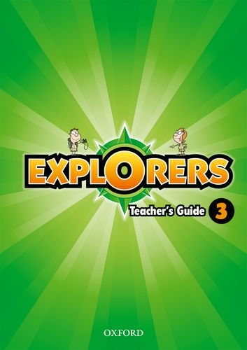 Explorers 3: Teachers Guide