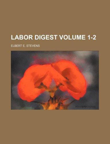 Labor digest Volume 1-2