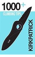 1000+ Climbing Tips (English Edition)