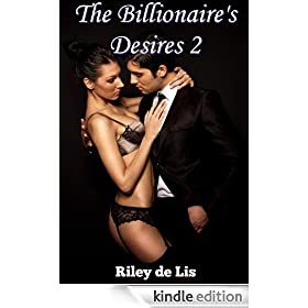 The Billionaire's Desires 2: Total Submission
