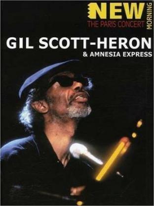 Gil Scott-Heron & Amnesia Express - The Paris Concert