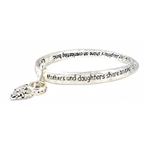 "Bracelet - B264 - Bangle Style - Inscribed with ""Mothers and Daughters Share an Everlasting Bond"" ~ Silver Tone Metal"