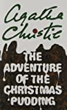 The Adventure of the Christmas Pudding (Poirot) (0007121083) by Christie, Agatha