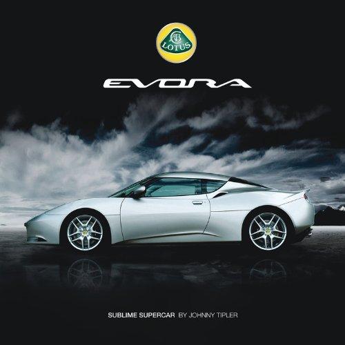 Lotus Evora: Sublime Supercar PDF