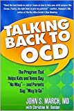 img - for Talking Back to OCD 1st (first) edition Text Only book / textbook / text book