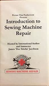 Introduction to Sewing Machine Repair #1 [VHS]