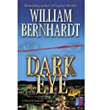 Dark Eye (0345470168) by Bernhardt, William