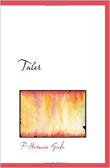 Taler: F Herman Gade: 9781117763354: Amazon.com: Books