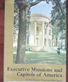 img - for Executive mansions and capitols of America book / textbook / text book