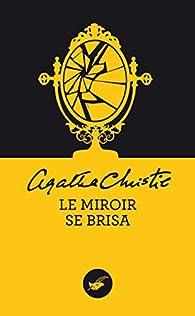 Le miroir se brisa agatha christie babelio for Le miroir se brisa