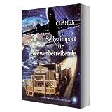 """Selbstimport f�r Gewerbetreibende: Inkl. Bezugsquellen weltweitvon """"Olaf Huth"""""""