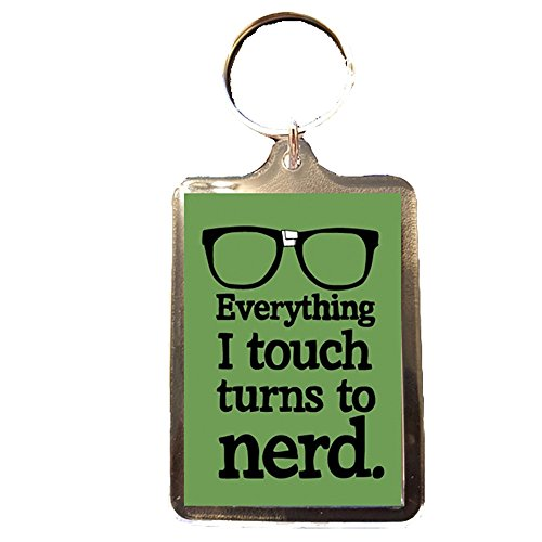 everything-i-touch-turns-to-nerd-novelty-keyring