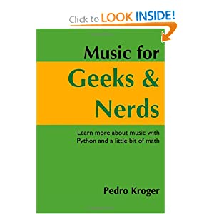 Music for Geeks and Nerds Pedro Kroger