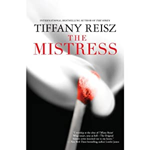 The Mistress: Original Sinners, Book 4 | [Tiffany Reisz]