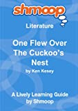 One Flew Over The Cuckoo?s Nest: Shmoop Literature Guide Shmoop University