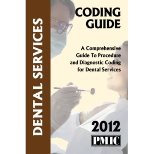 2013 Coding Guide Dental Services James B. Davis