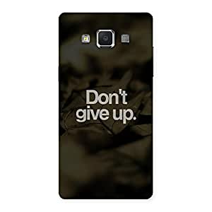 Dont Give Up Back Case Cover for Samsung Galaxy A5