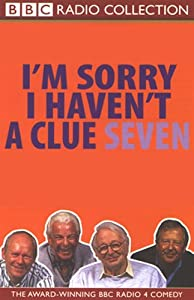 I'm Sorry I Haven't a Clue, Volume 7 Radio/TV Program
