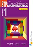 STP Caribbean Maths Book 1 Third Editon (Bk. 1)