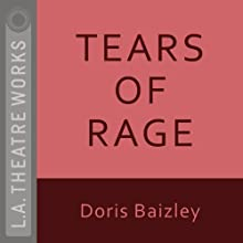 Tears of Rage  by Doris Baizley Narrated by Barbara Bain, David Birney, Beth Broderick, Anthony Edwards, Megan Gallagher, Peter Gregory, Patricia Sill