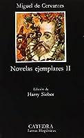 Novelas Ejemplares II / Exemplary Novels II
