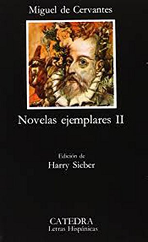 Novelas Ejemplares II (Spanish Edition)