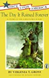 img - for The Day It Rained Forever: A Story of the Johnstown Flood [DAY IT RAINED FOREVER -OS] book / textbook / text book