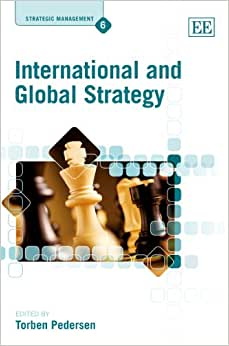 International And Global Strategy (Strategic Management Series)