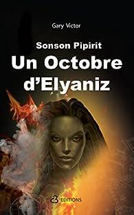 Un octobre d\'Elyaniz par Gary Victor