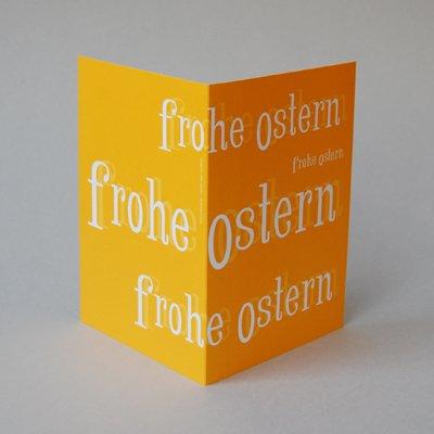 Osterkarte mit toller Typo, Claudia Kipp: frohe ostern, Klappkarte mit weißen Umschlägen mit Seidenfutter