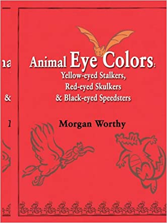 Animal Eye Colors: Yellow-eyed Stalkers, Red-eyed Skulkers & Black-eyed Speedsters