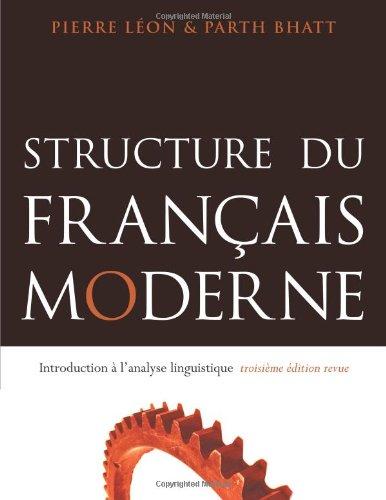 Structure Du Francais Moderne: Introduction A L'Analyse...