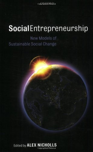 Social Entrepreneurship: New Models of Sustainable