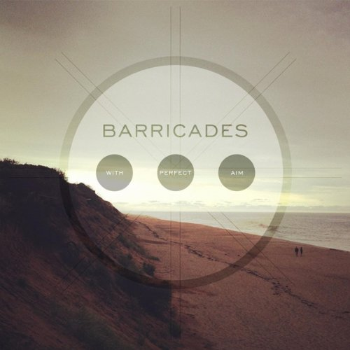 Barricades - With Perfect Aim