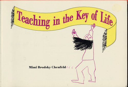 Teaching in the Key of Life, Chenfeld, Mimi Brodsky